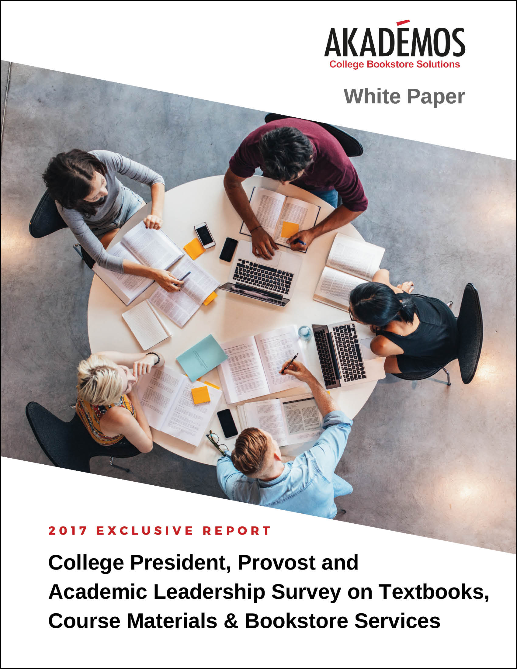 2017 President, Provost and Academic Leadership Survey on Textbooks, Course Materials and Bookstore Services